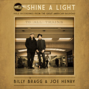 "Billy Bragg and Joe Henry ""Shine a Light"" album art"