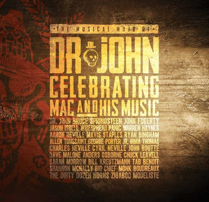 New Orleans music legend Dr. John gets a timely all-star tribute on new live CD + Blu-ray/DVD set