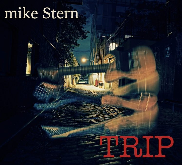 TRIP, The New Album From Guitar Legend Mike Stern To Be Released Sept 8