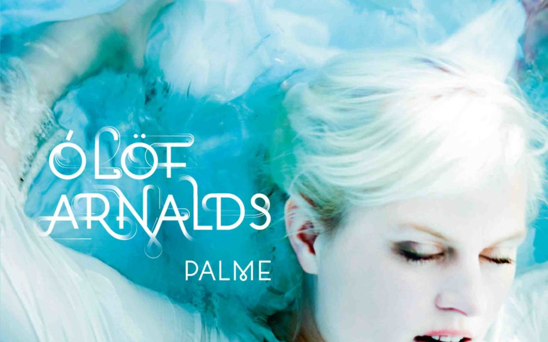 Ólöf Arnalds Returns With Brand New Album Palme Out Sept. 30 Via One Little Indian