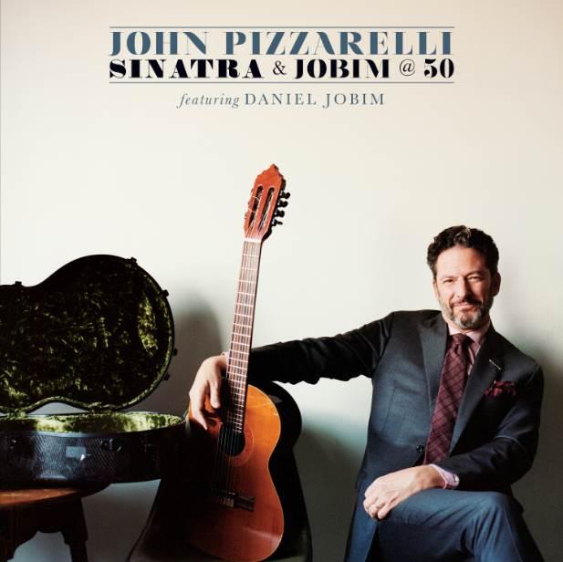John Pizzarelli - Sinatra & Jobim at 50, album art