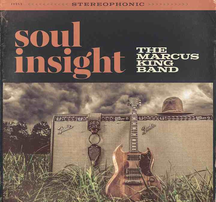 "Exclusive: Stream The Marcus King Band's Debut Album Soul Insight & Video For The Lead Track ""I Won't Be Here"" via Relix"