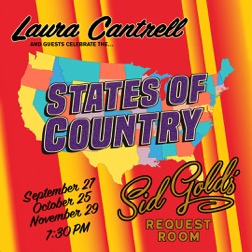 "Laura Cantrell's Monthly Concert Series ""States Of Country,"" Confirms New Dates At New York's Sid Gold's Request Room"