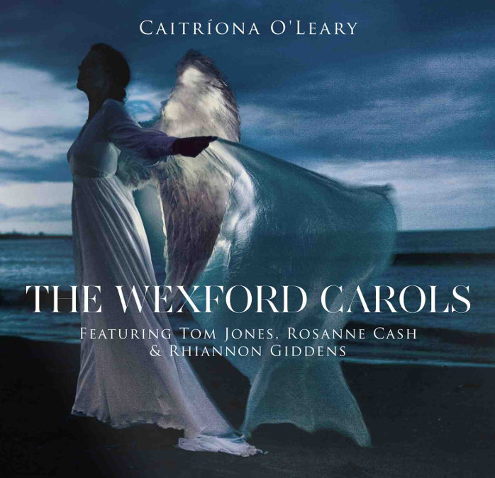 Singer Caitríona O'Leary Enlists Tom Jones, Rosanne Cash, Rhiannon Giddens And Joe Henry To Bring A Centuries-Old Irish Christmas Tradition Back To Life On The Wexford Carols, Out Nov 4 Via Heresy Records