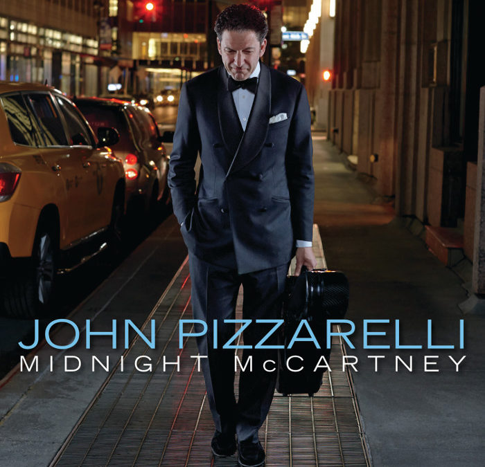 World-Renowned Guitarist and Singer John Pizzarelli Performs Repertoire From Paul McCartney's Rich Musical Catalog
