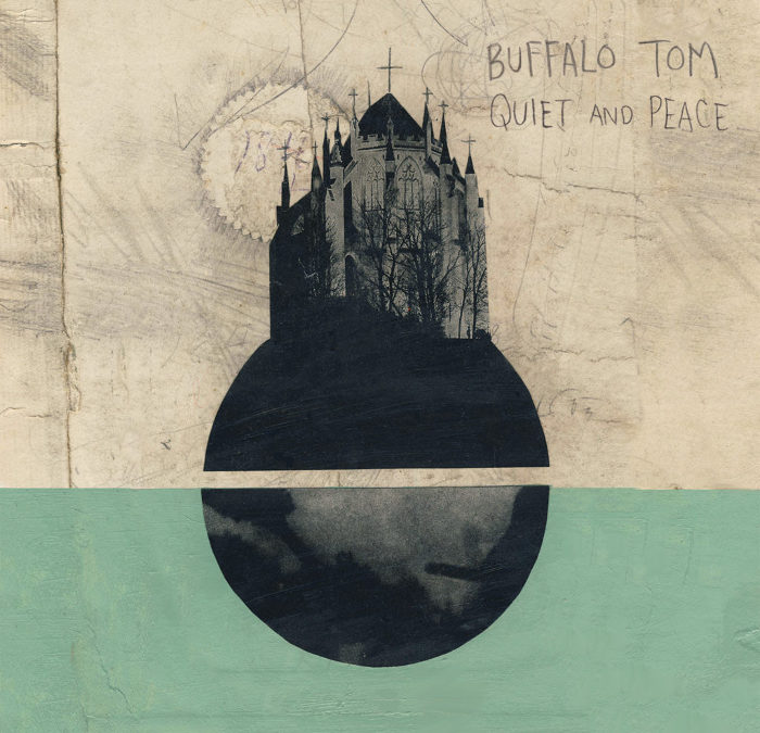 Buffalo Tom To Release Rousing, Reflective New Album Quiet And Peace March 2nd