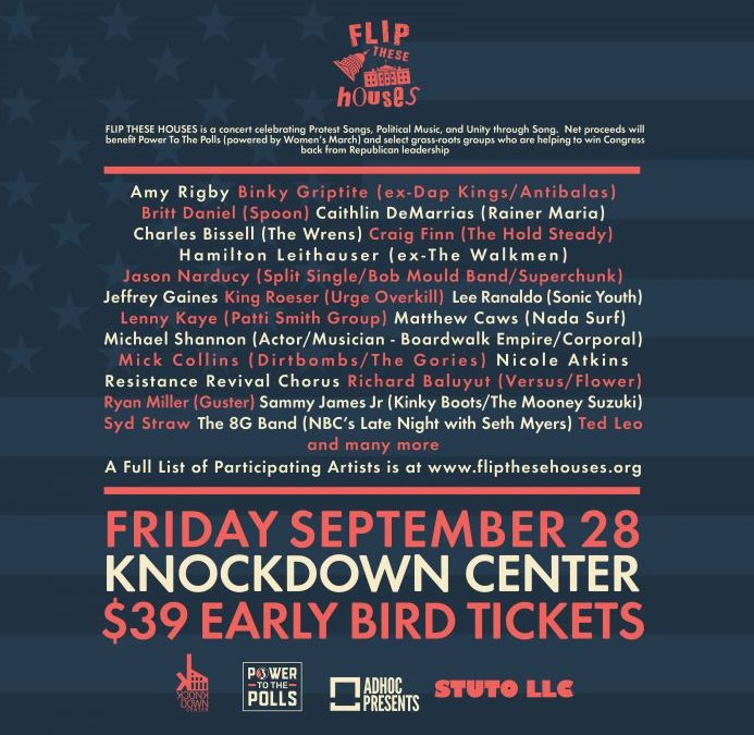 Flip These Houses – Trump Protest/Concert @ Knockdown Center 9/28